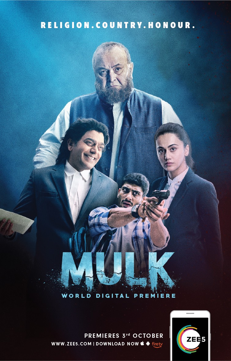 ZEE5 to globally premiere Mulk on Digital platform!:: Bollywood Film